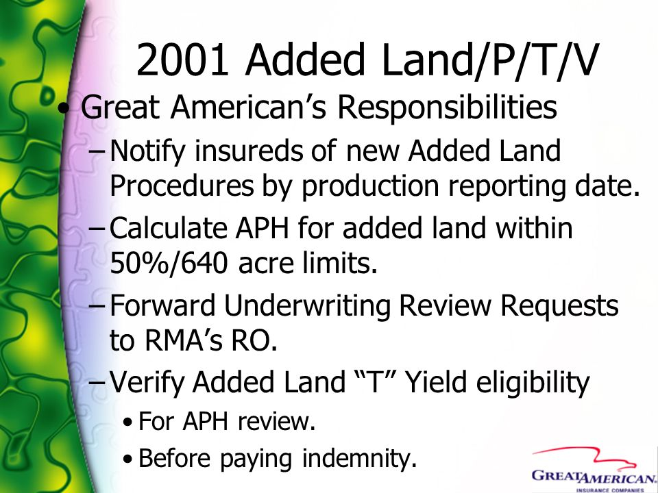 2001 Added Land/P/T/V Great American's Responsibilities