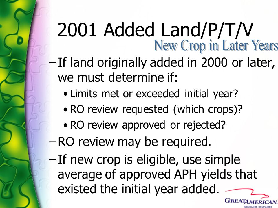2001 Added Land/P/T/V New Crop in Later Years