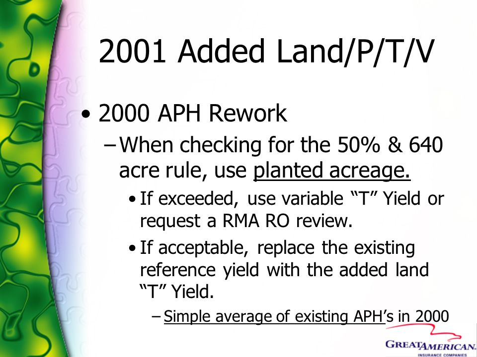 2001 Added Land/P/T/V 2000 APH Rework