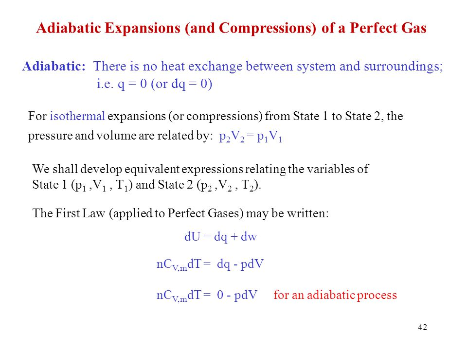 Adiabatic Expansions (and Compressions) of a Perfect Gas
