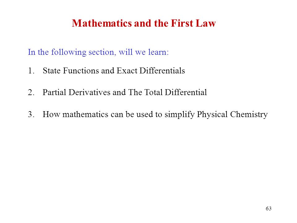 Mathematics and the First Law