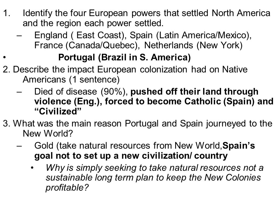 Identify the four European powers that settled North America and the region each power settled.