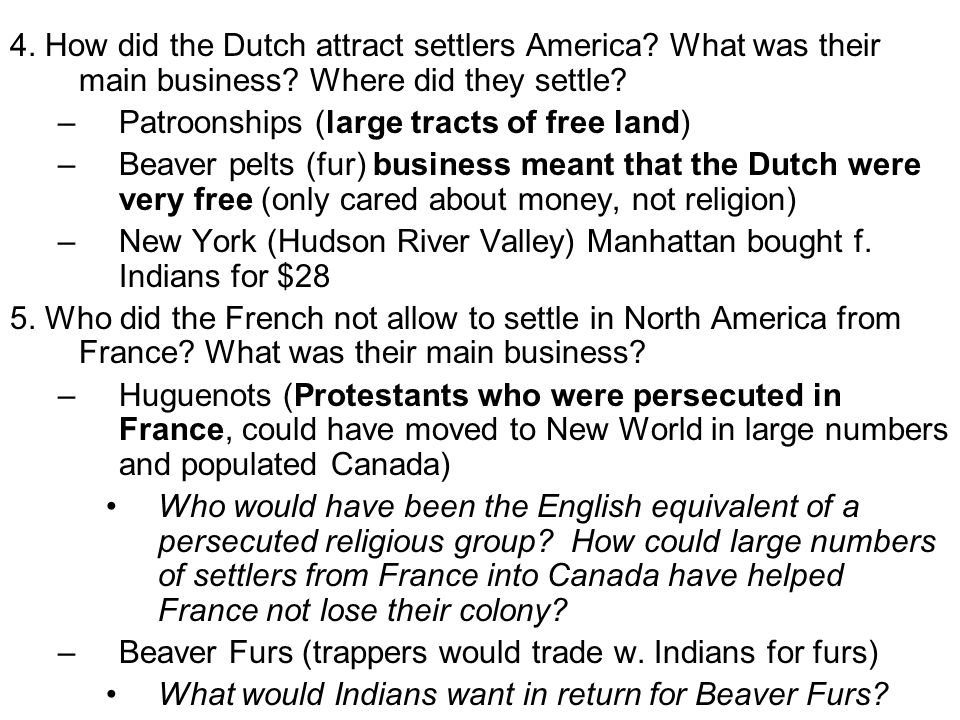 4. How did the Dutch attract settlers America