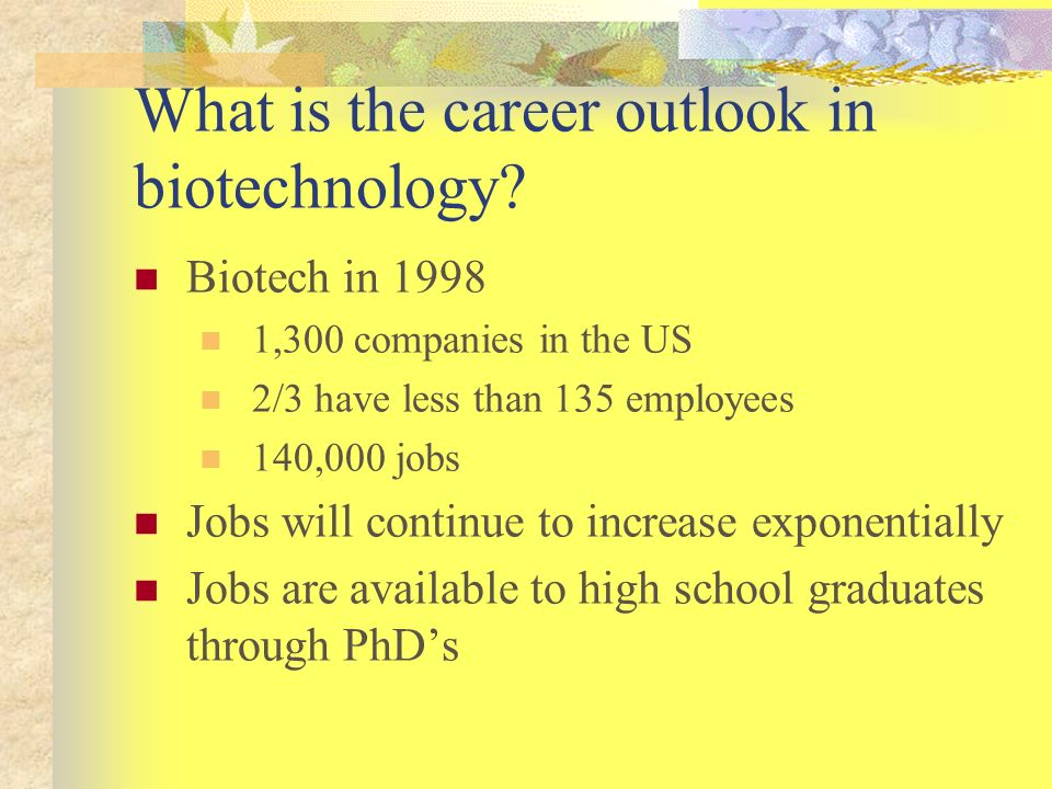 What is the career outlook in biotechnology