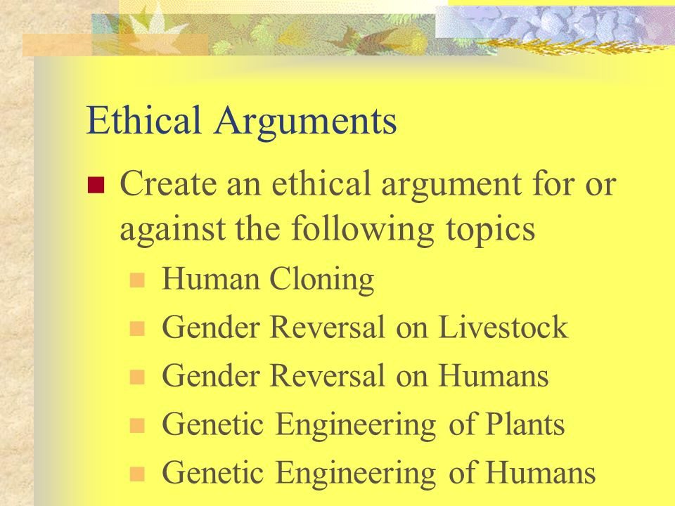 Bioethics argument