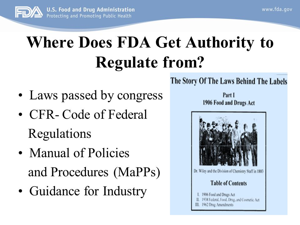 Where Does FDA Get Authority to Regulate from