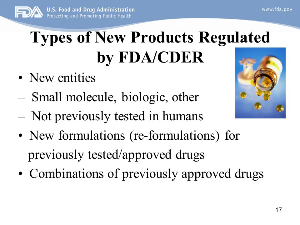 Types of New Products Regulated by FDA/CDER