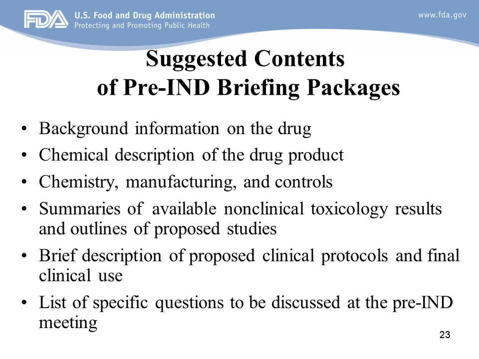 Suggested Contents of Pre-IND Briefing Packages