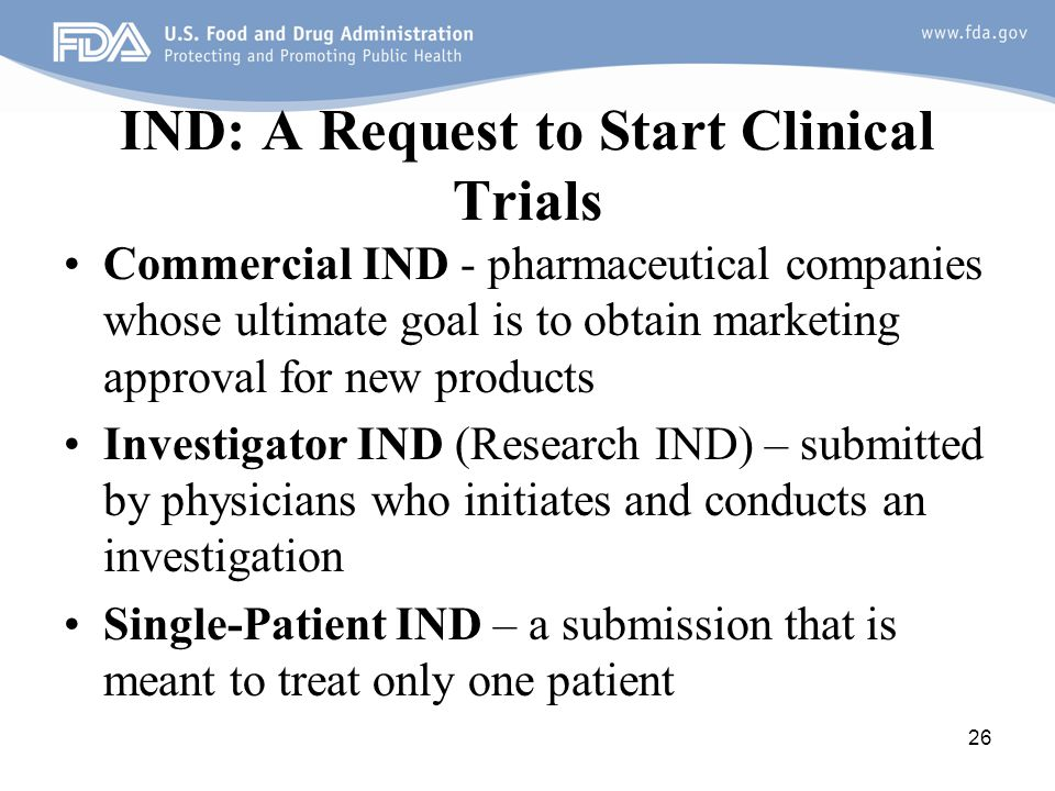 IND: A Request to Start Clinical Trials