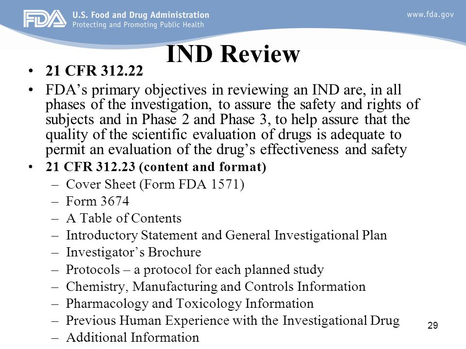 IND Review 21 CFR 312.22.