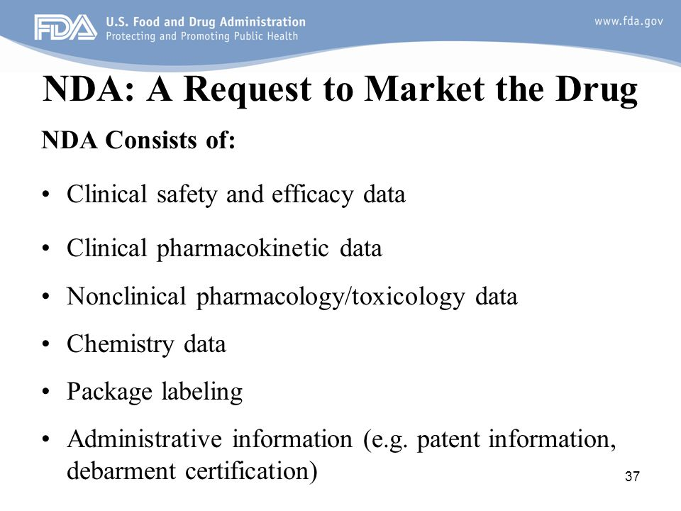 NDA: A Request to Market the Drug