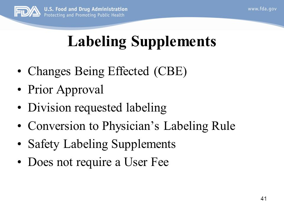 Labeling Supplements Changes Being Effected (CBE) Prior Approval