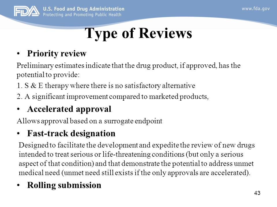 Type of Reviews Priority review Accelerated approval