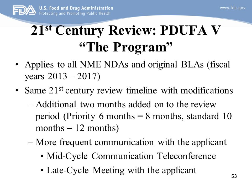 21st Century Review: PDUFA V The Program