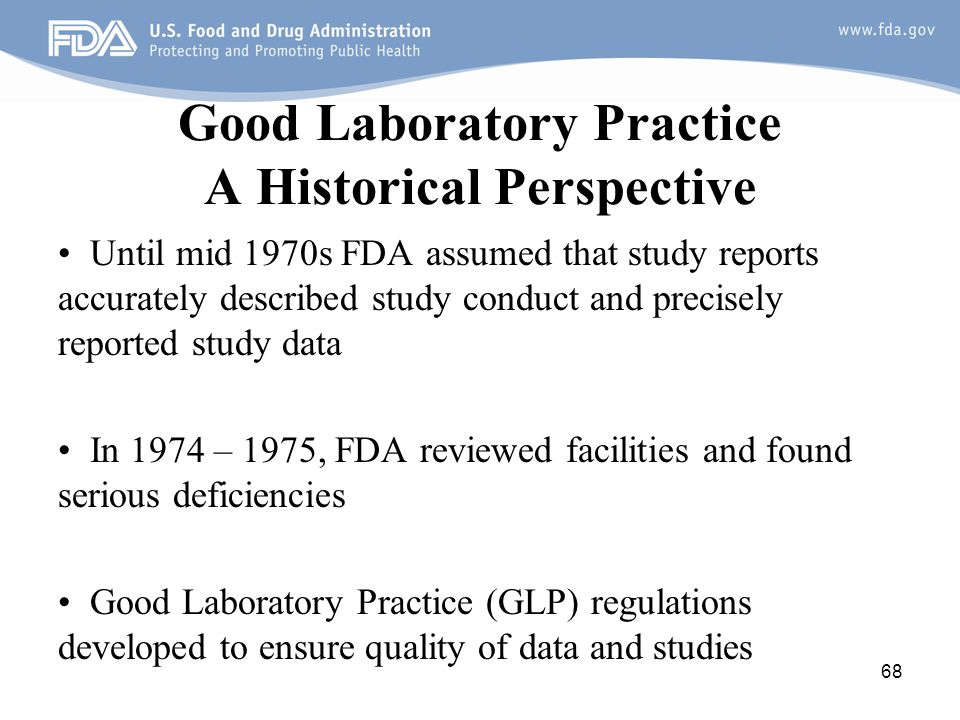 Good Laboratory Practice A Historical Perspective