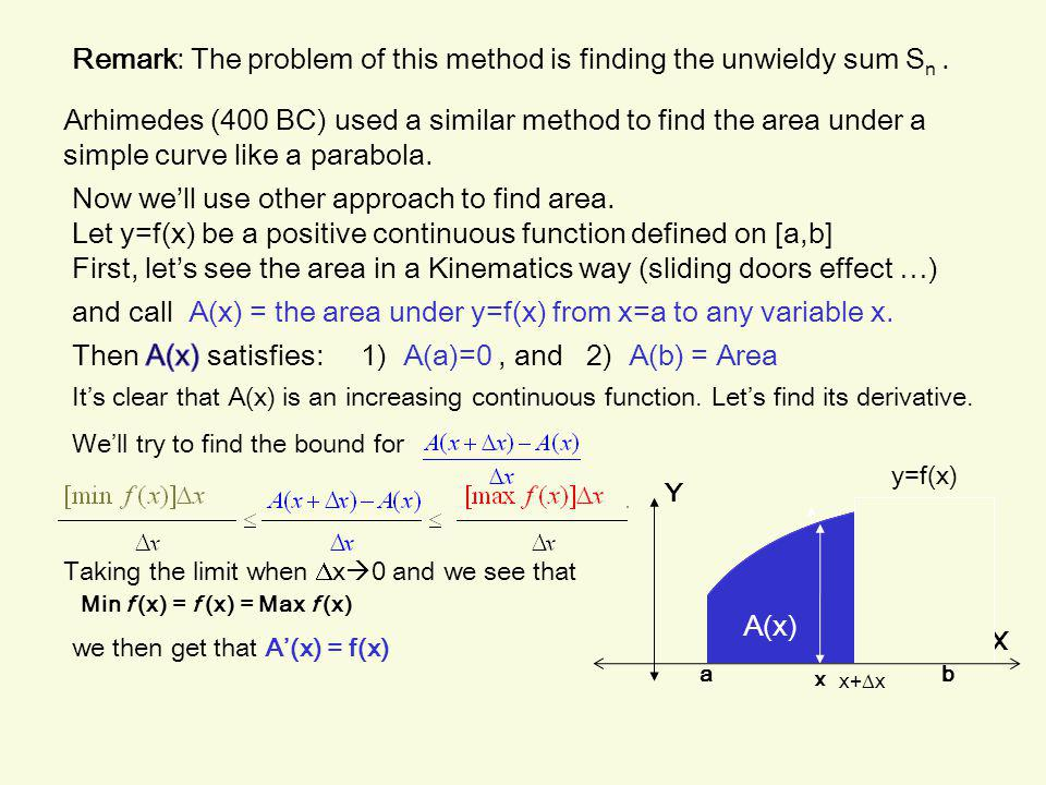 Remark: The problem of this method is finding the unwieldy sum Sn .
