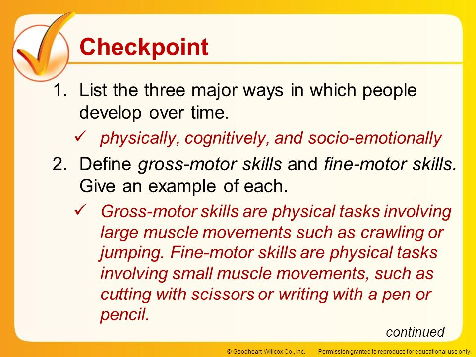 List the three major ways in which people develop over time.