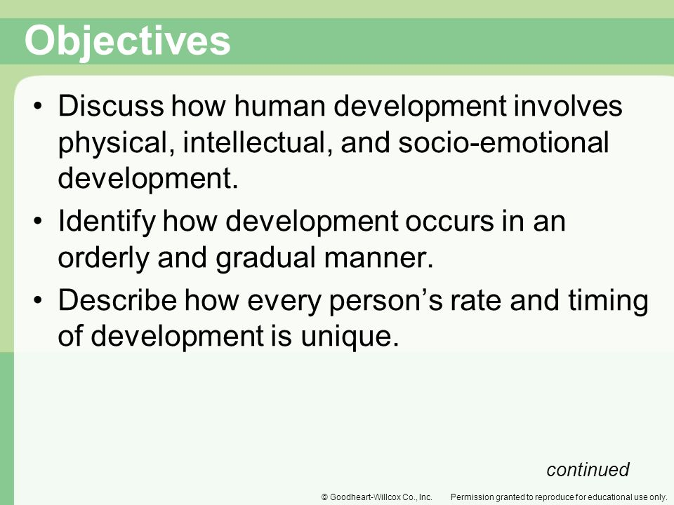 Objectives Discuss how human development involves physical, intellectual, and socio-emotional development.