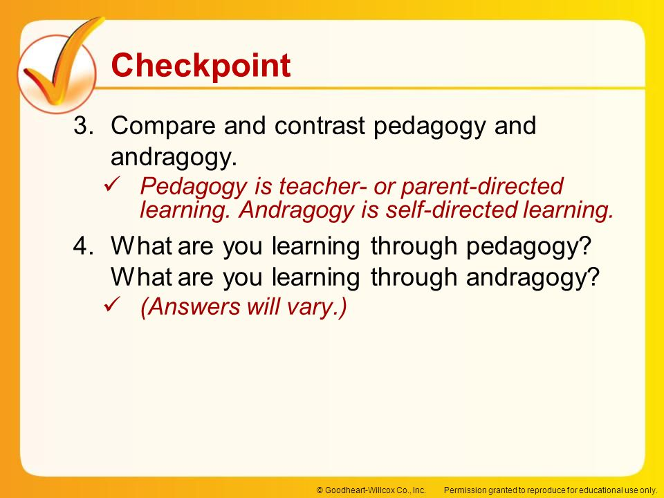 Compare and contrast pedagogy and andragogy.
