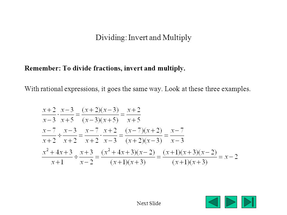 Dividing: Invert and Multiply