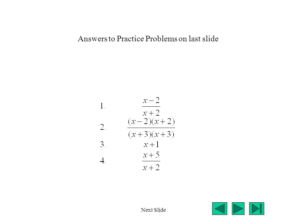 Answers to Practice Problems on last slide