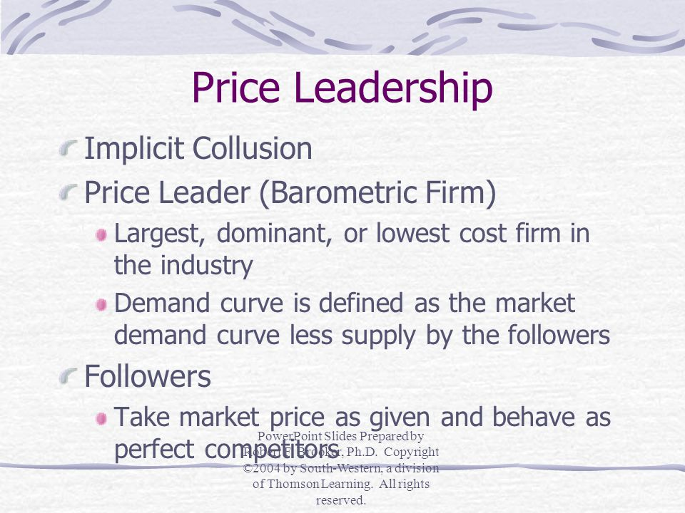 Price Leadership Implicit Collusion Price Leader (Barometric Firm)