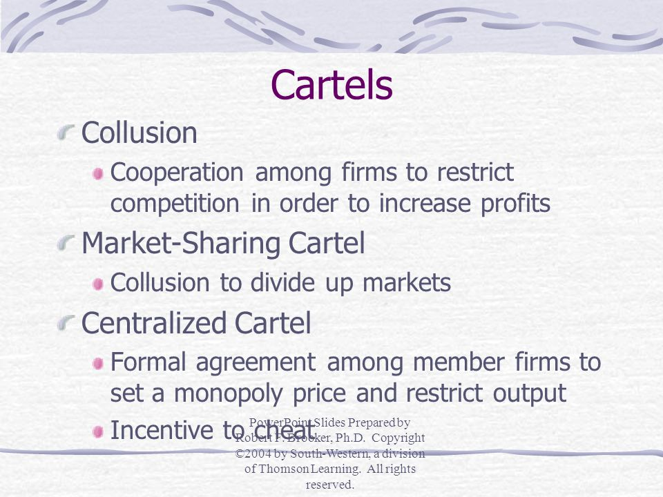 Cartels Collusion Market-Sharing Cartel Centralized Cartel