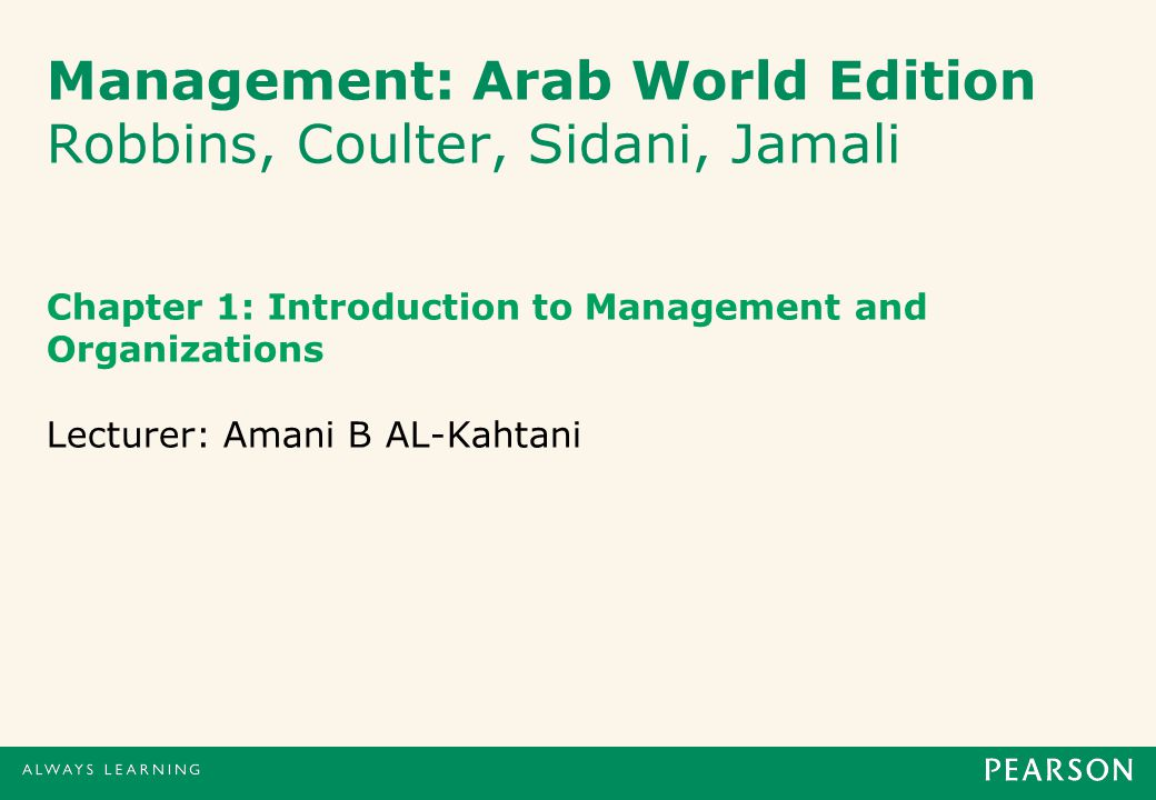 Management: Arab World Edition Robbins, Coulter, Sidani, Jamali