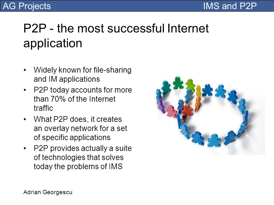 P2P - the most successful Internet application