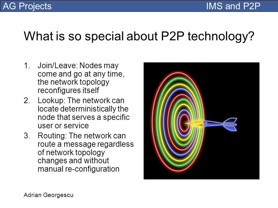What is so special about P2P technology