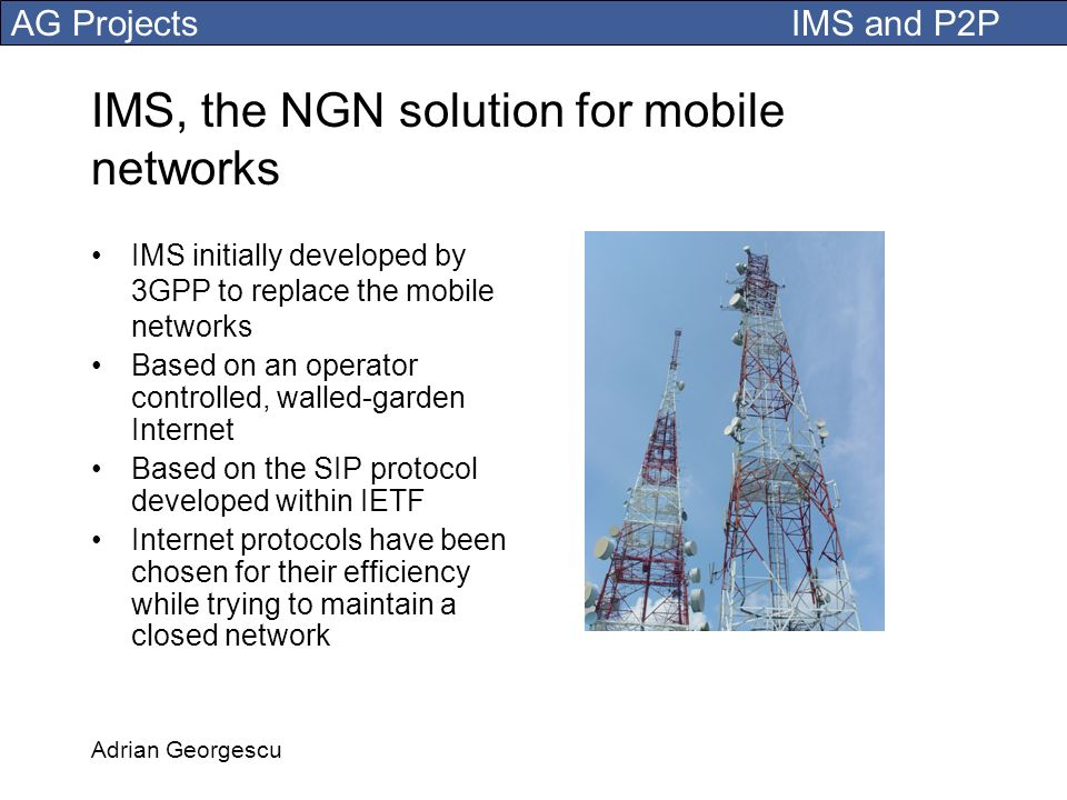 IMS, the NGN solution for mobile networks