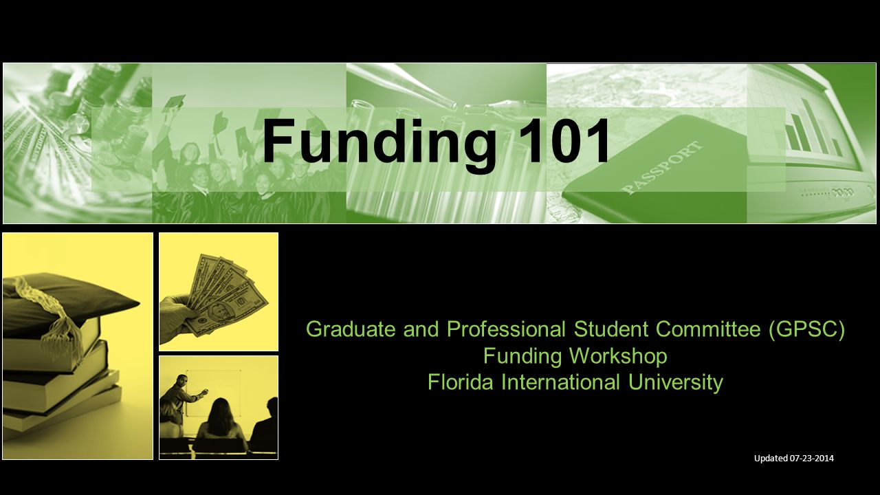 Funding 101 Graduate and Professional Student Committee (GPSC)