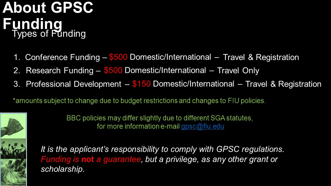 About GPSC Funding Types of Funding Conference Funding –