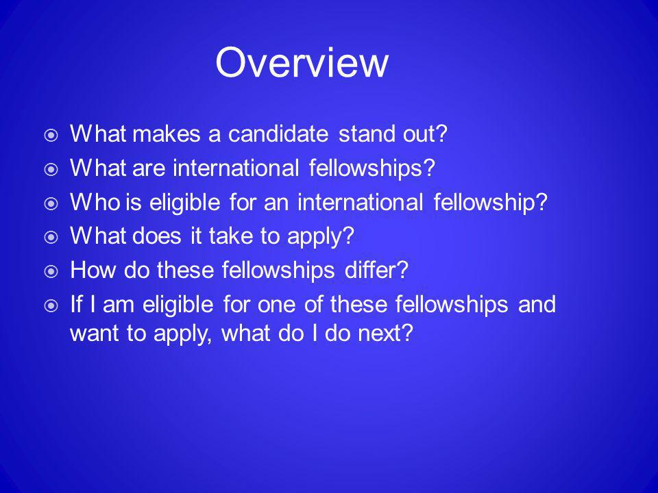 Overview What makes a candidate stand out