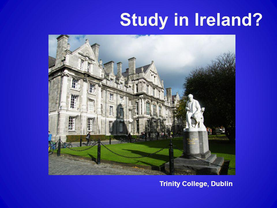 Study in Ireland Trinity College, Dublin