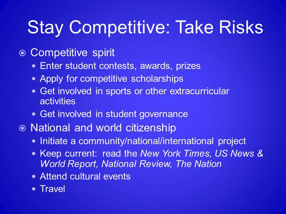 Stay Competitive: Take Risks
