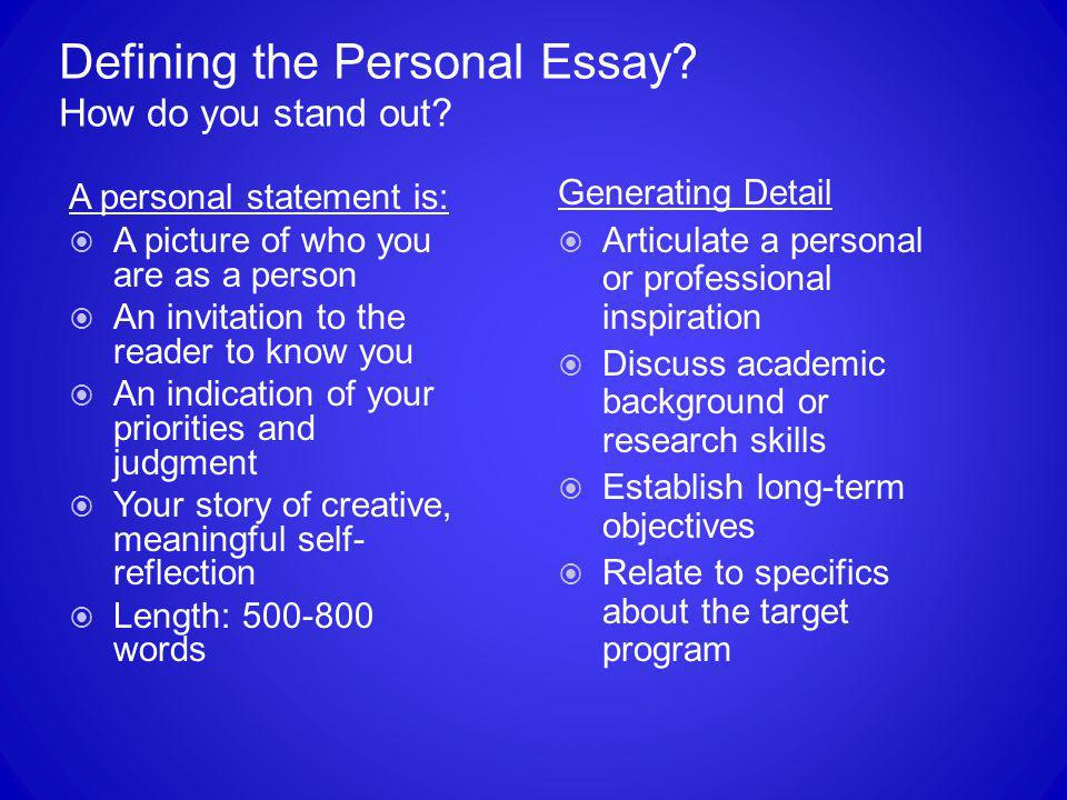 Defining the Personal Essay How do you stand out