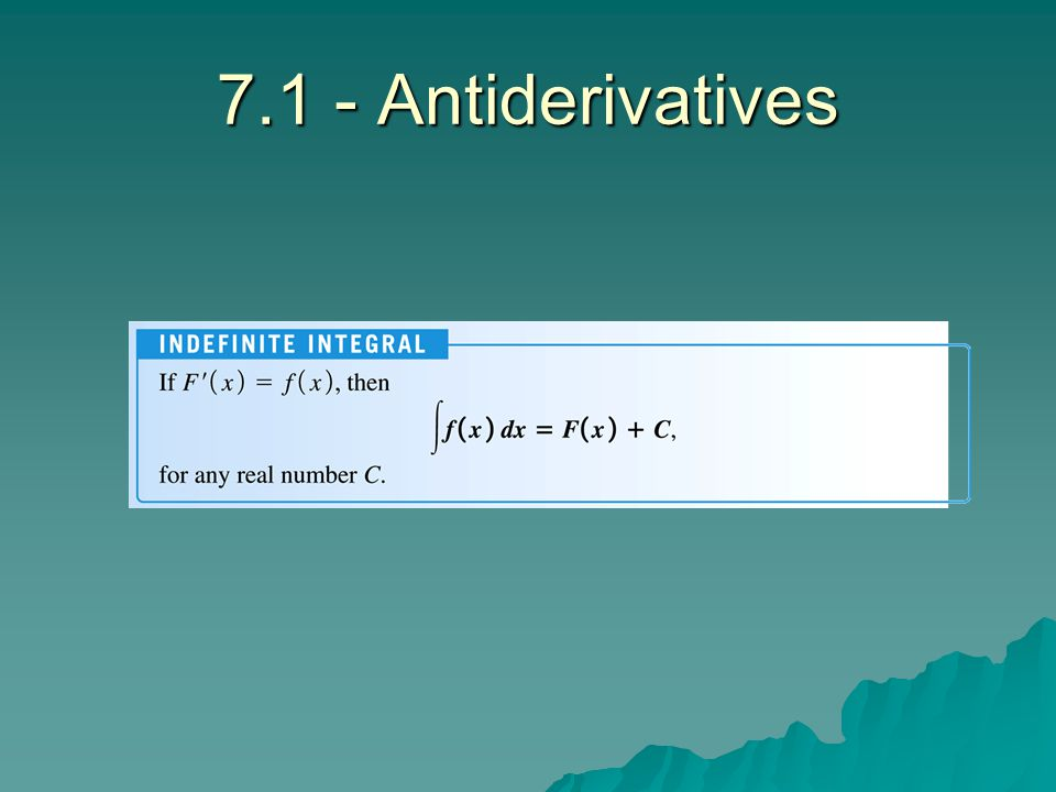 7.1 - Antiderivatives