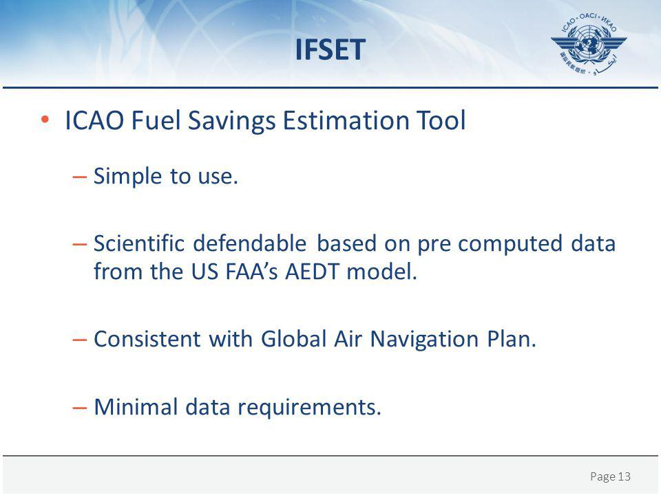 IFSET ICAO Fuel Savings Estimation Tool Simple to use.