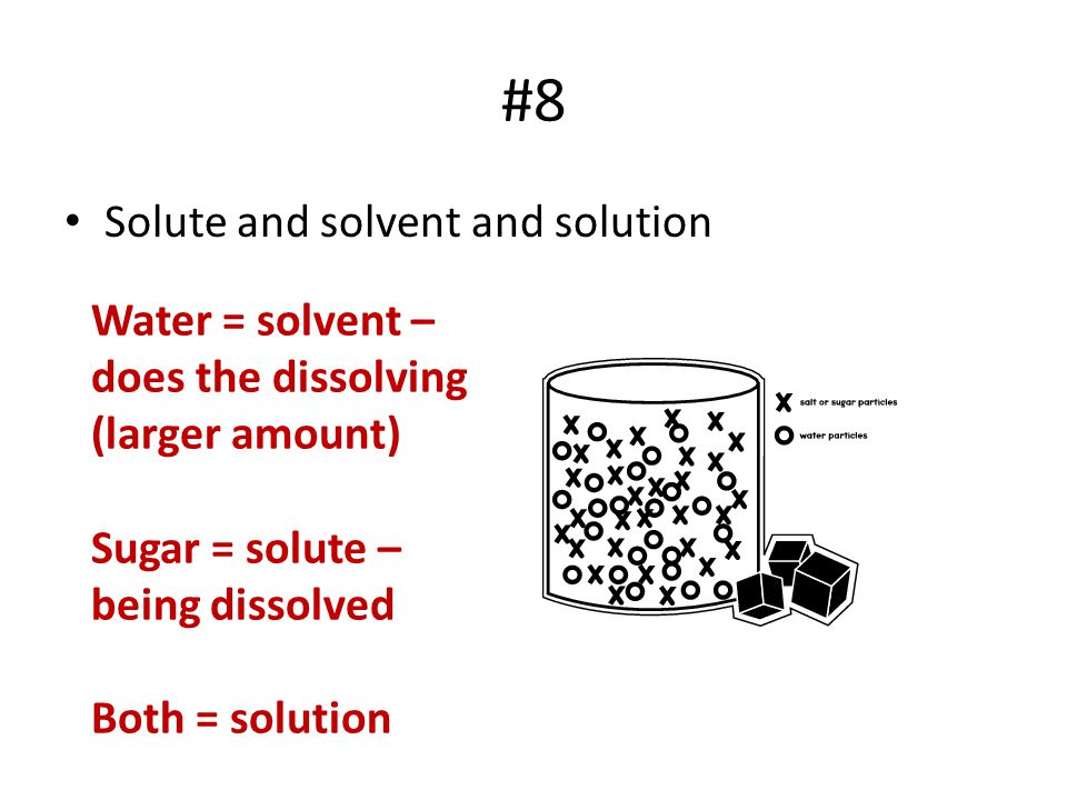 #8 Solute and solvent and solution