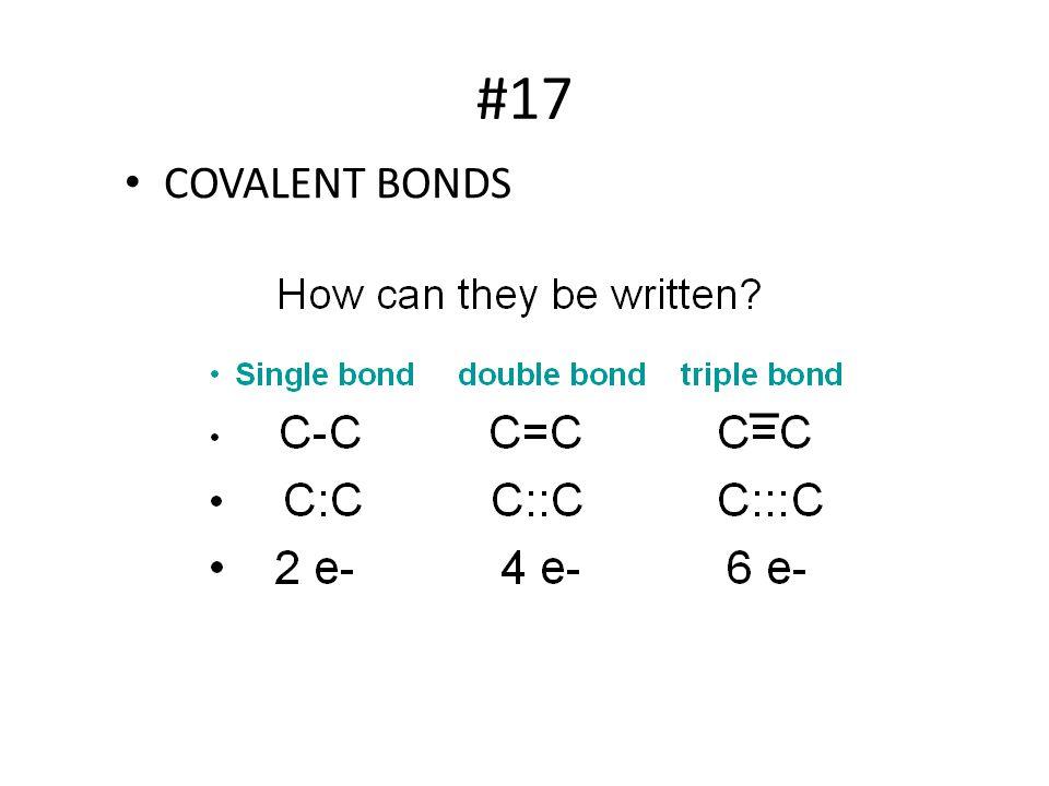 #17 COVALENT BONDS