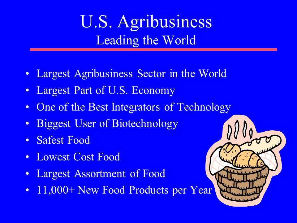 U.S. Agribusiness Leading the World