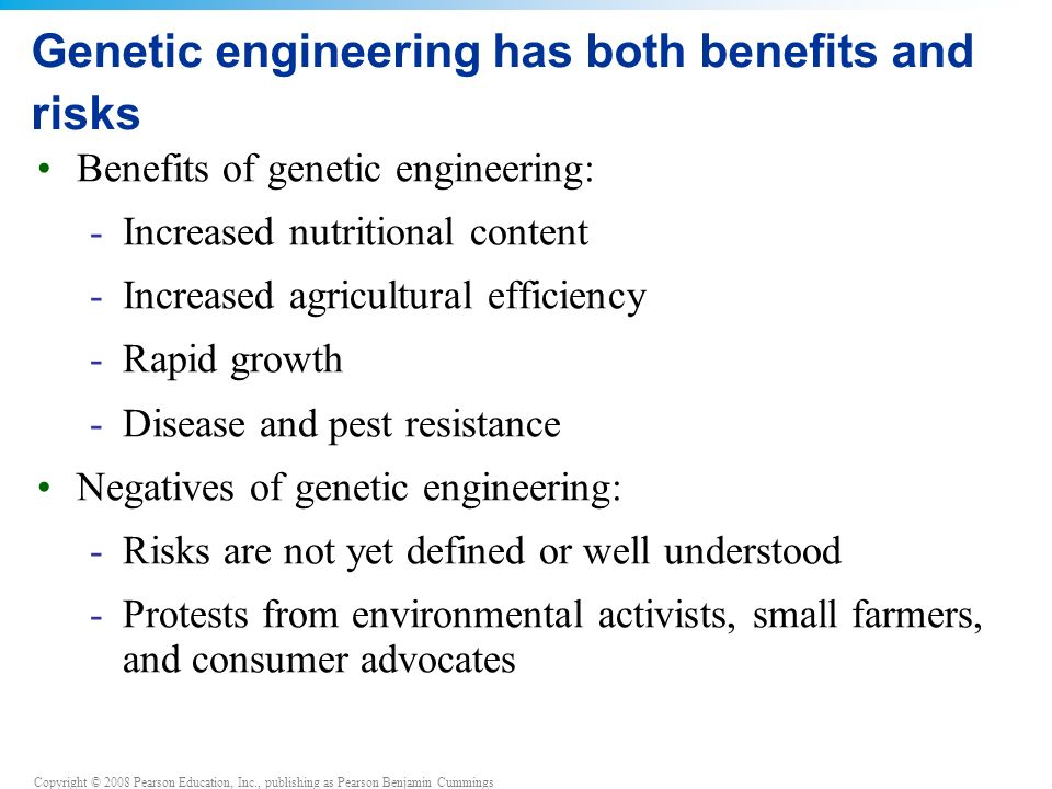 Genetic engineering has both benefits and risks