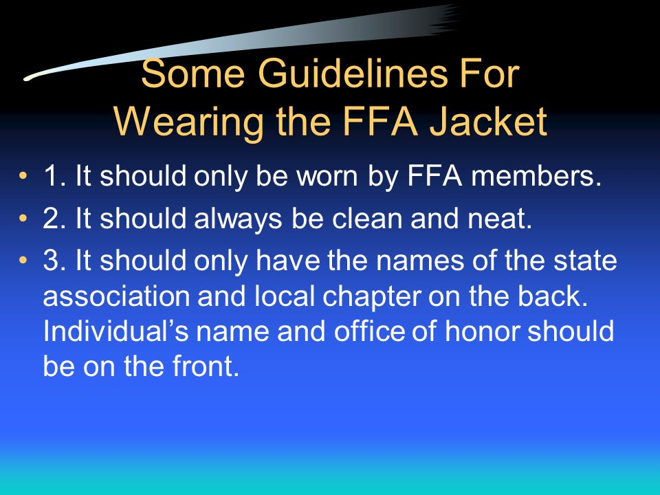 Some Guidelines For Wearing the FFA Jacket