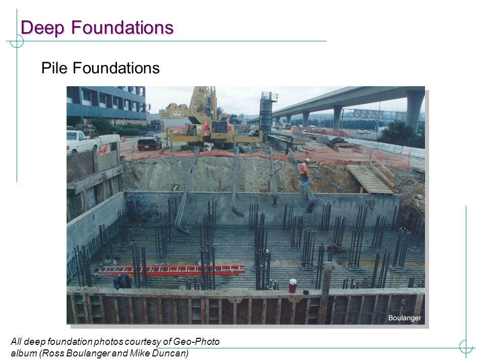 Deep Foundations Pile Foundations