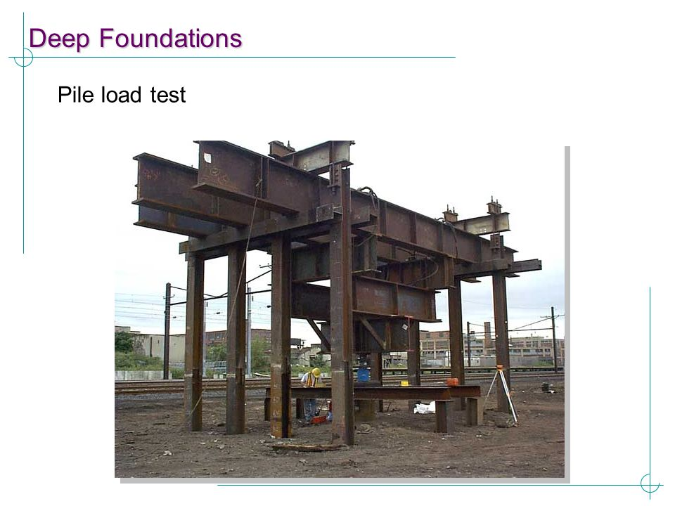 Deep Foundations Pile load test