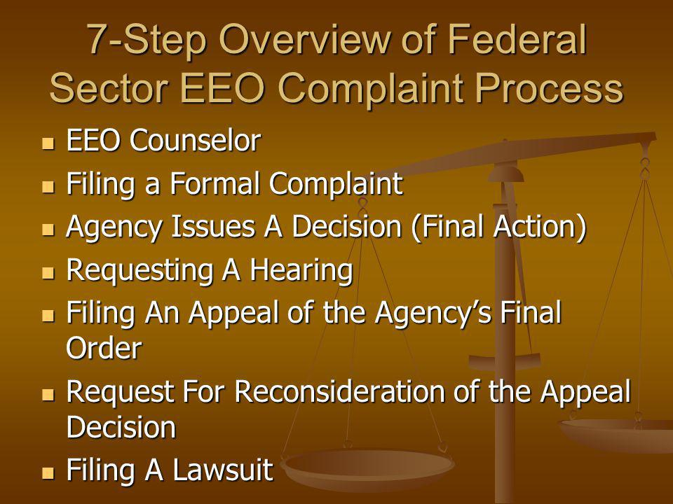 7-Step Overview of Federal Sector EEO Complaint Process