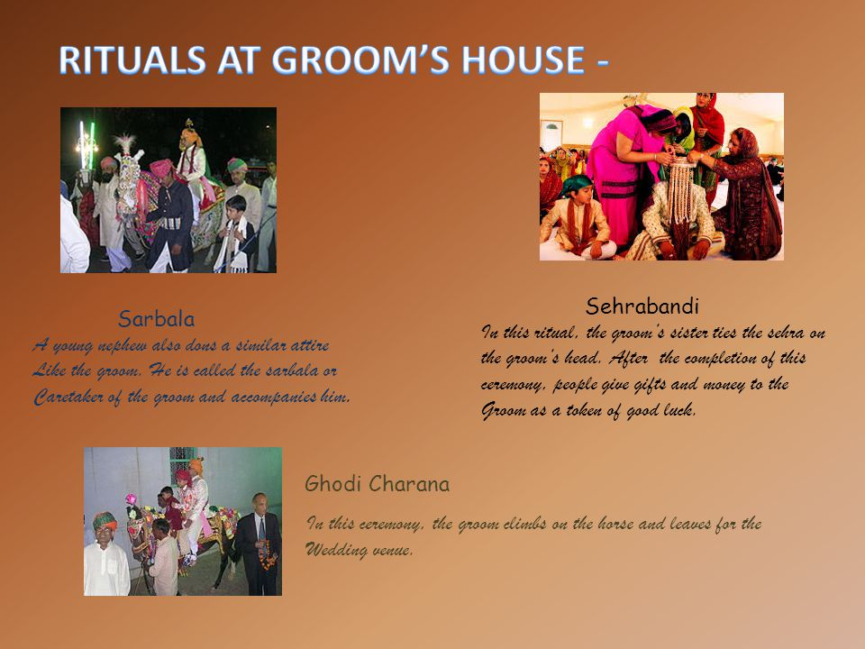 RITUALS AT GROOM'S HOUSE -