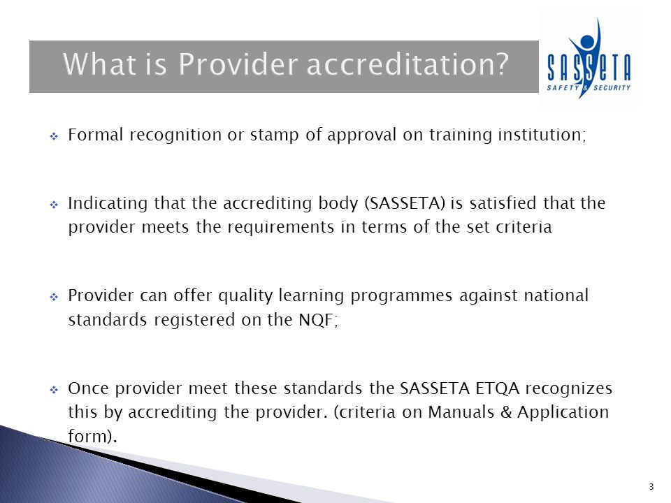 What is Provider accreditation