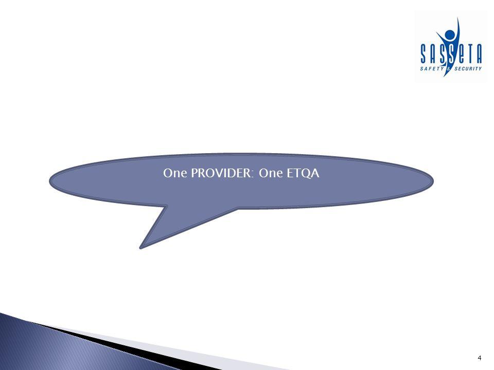 One PROVIDER: One ETQA
